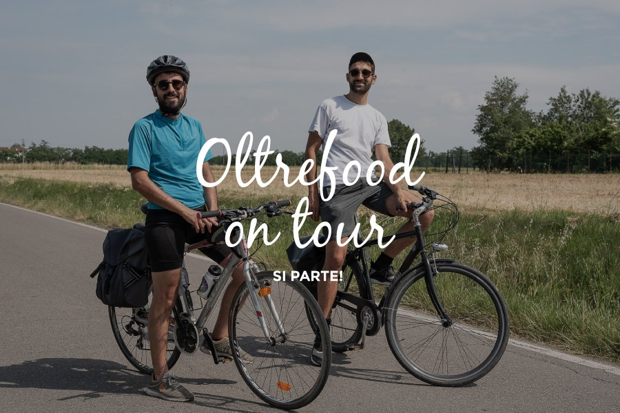Oltrefood on Tour: si parte!